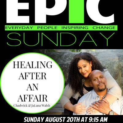 EPIC Sunday – Infidelity