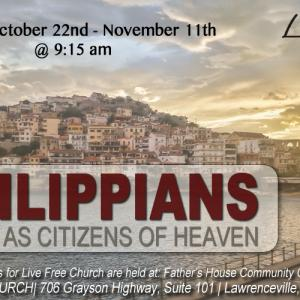 Philippians – Living As Citizens of Heaven