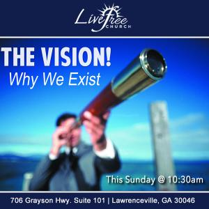 The Vision - Why We Exist