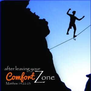After Leaving Your Comfort Zone